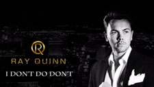 Ray Quinn I Don't Do Don't