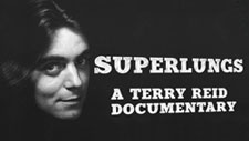 Superlungs - a Terry Reid documentary